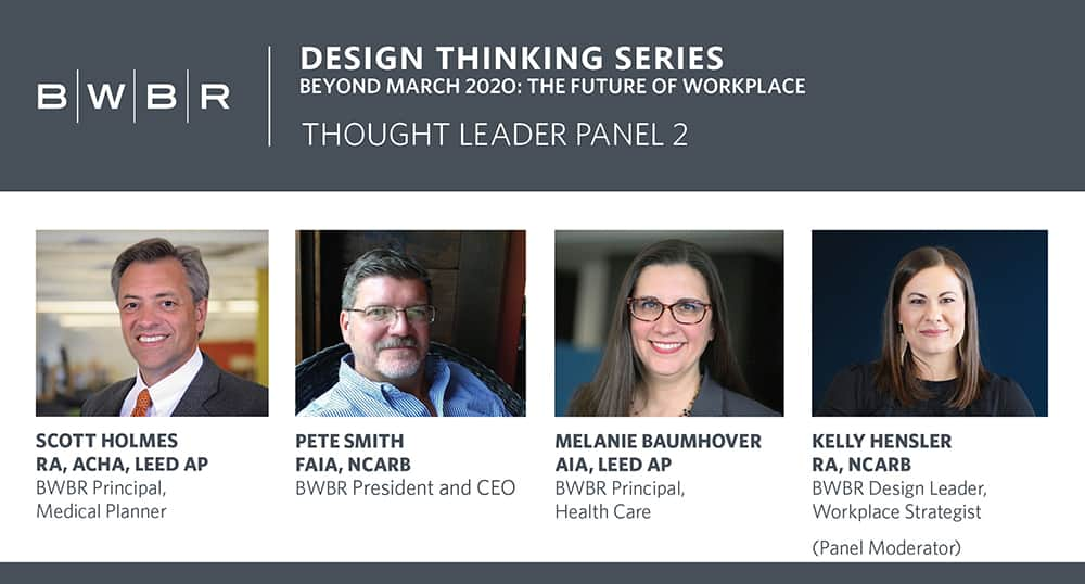 BWBR health and mental care experts talk the future of workplace in newest BWBR Design Thinking Series